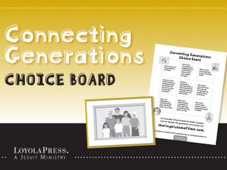 "Connecting Generations Choice Board - great companion to ""Sharing the Wisdom of Time"" book"