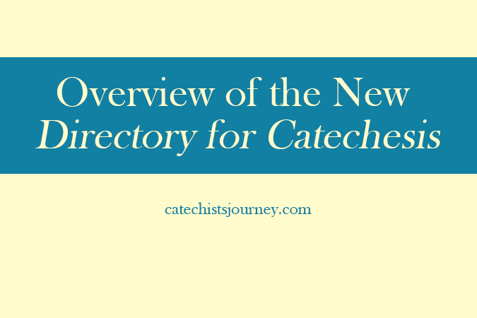 Overview of the New Directory for Catechesis - text on blue and yellow background
