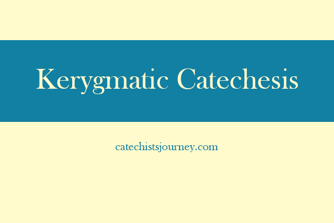 kerygmatic catechesis