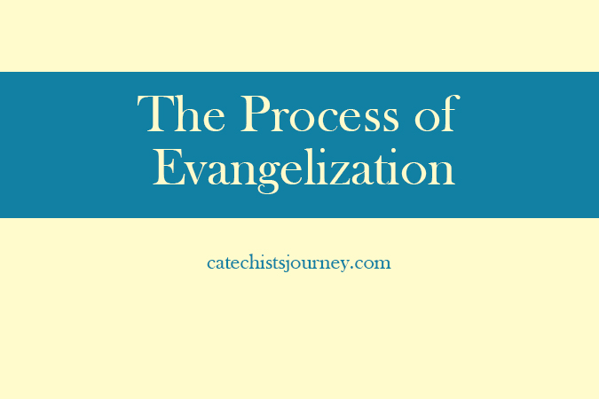 The Process of Evangelization