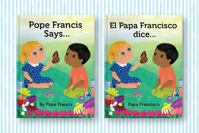 Pope Francis Says covers in English and Spanish