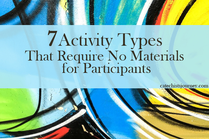 Activity Types That Require No Materials for Participants - text on colorful abstract background