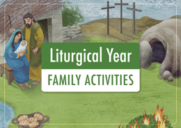 Liturgical Year Family Activities