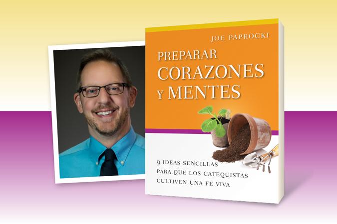 Preparar corazones y mentes - libro por Joe Paprocki