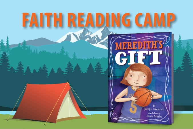 """Faith Reading Camp featuring """"Meredith's Gift"""""""