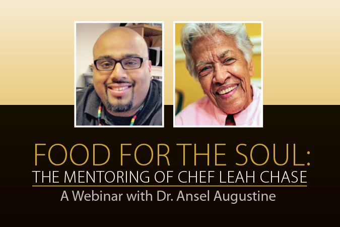 Food for the Soul: The Mentoring of Chef Leah Chase - A Webinar with Dr. Ansel Augustine