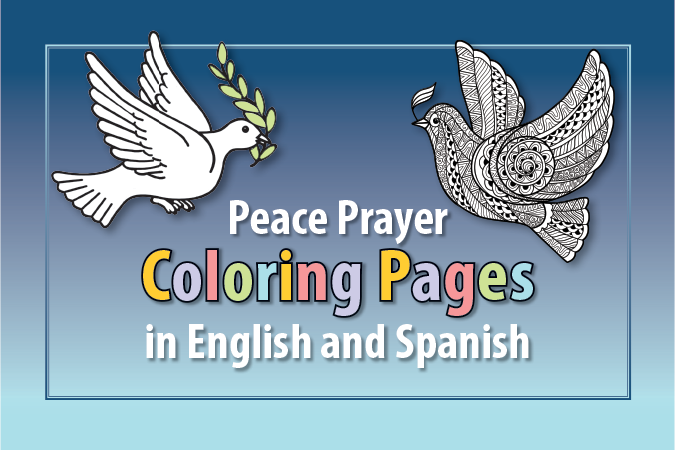 Peace Prayer Coloring Pages in English and Spanish - text next to picture of doves